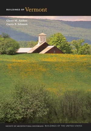 Cover, Buildings of Vermont. (University of Virginia Press)