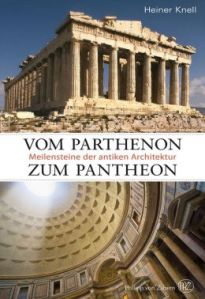 The Parthenon of Athens (top) and the Pantheon of Rome. (barnesandnoble.com)