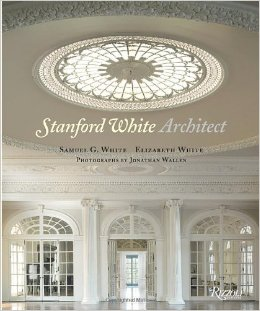 """Stanford White, Architect."" (amazon.com)"